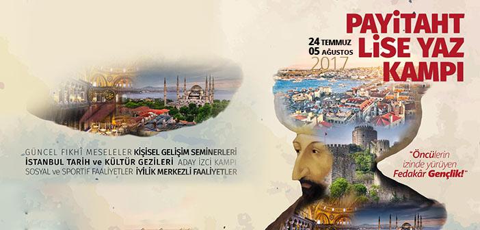 LİSELİ GENÇLER BU KAMP KAÇMAZ!